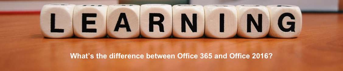 What's the differences between Office 365 and Office 2016